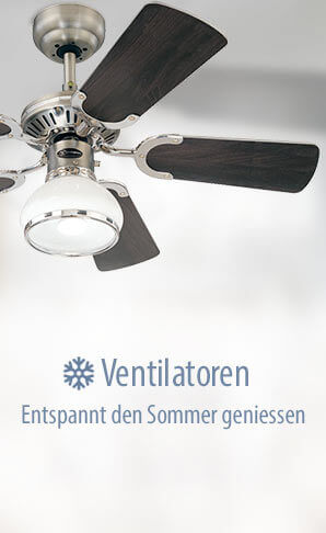 Ventilatoren - entspannt den Sommer genießen