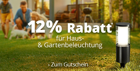 Haus- & Gartenbeleuchtung - 12 % Rabatt sichern