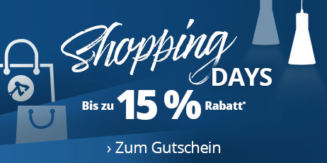 Shopping Days - bis zu 15 % Rabatt