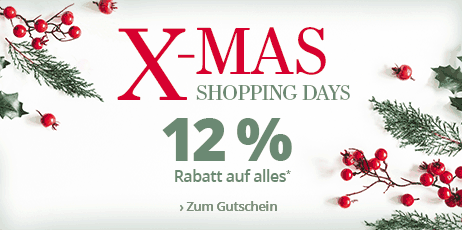 X-Mas Shopping Days - 12 % Rabatt auf alles