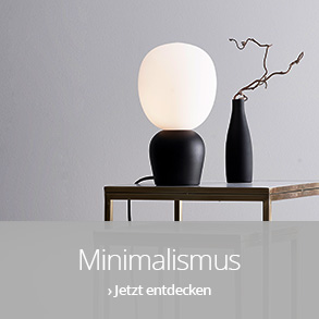 Trend Minimalismus - Less is more