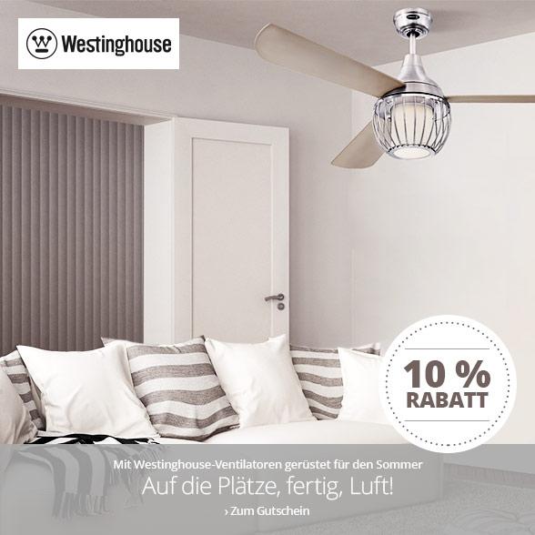 10 % Rabatt auf Ventilatoren von Westinghouse
