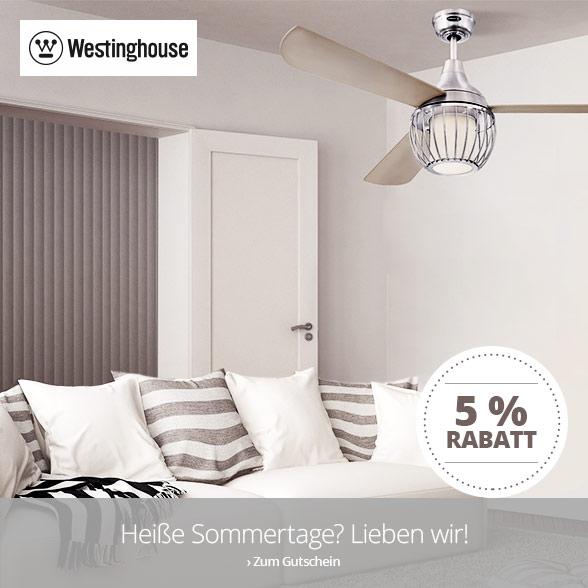 5 % Rabatt auf Ventilatoren von Westinghouse