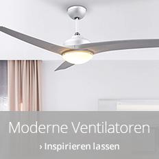 Moderne Ventilatoren
