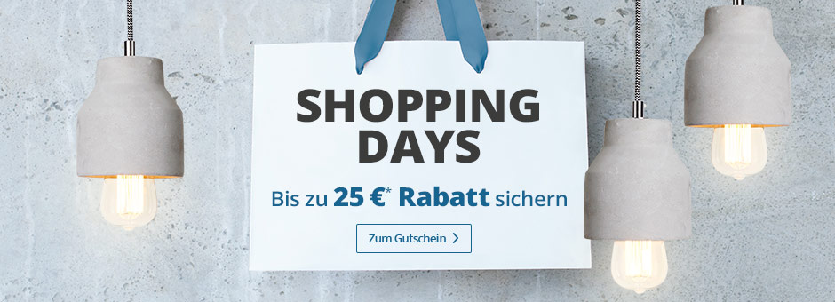 Shopping Days - Bis zu 25 € Rabatt