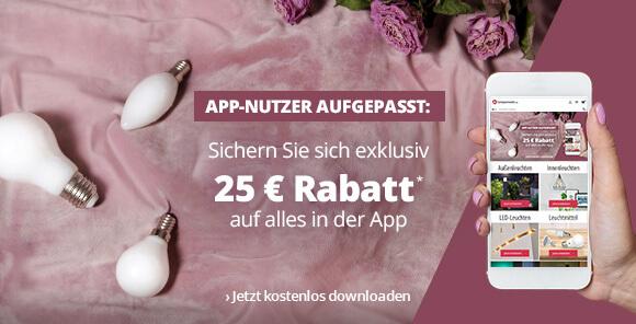 Exklusive App-Aktion: 25 € Rabatt