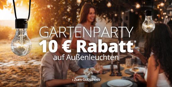 Gartenparty - 10 € auf Außenleuchten