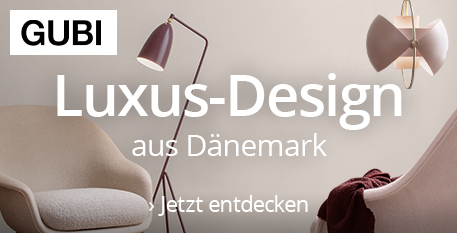 GUBI - Luxus Design