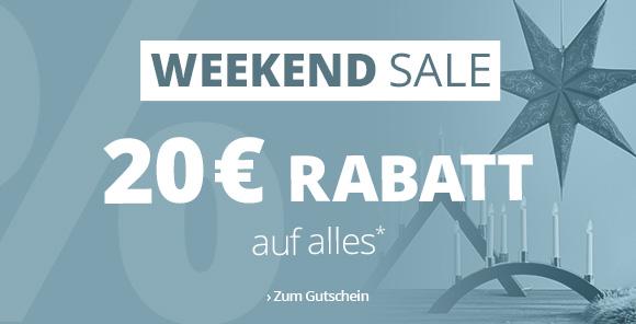 Weekend SALE - 20 € Rabatt