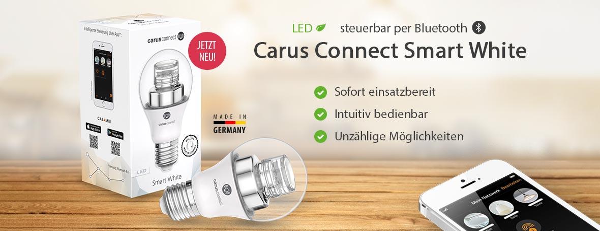 Vorteile des neuen Leuchtmittels Carus Connect Smart White | Lampenwelt.de