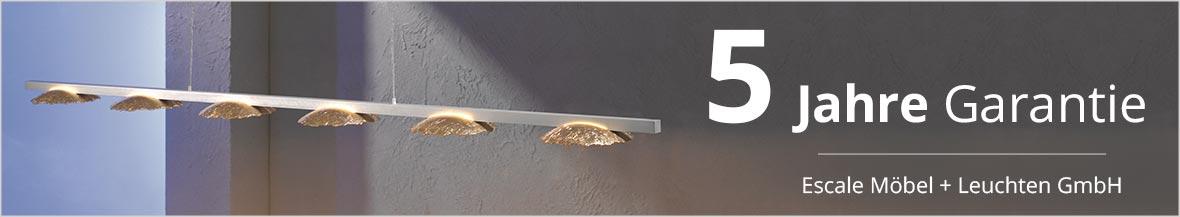 Escale Möbel + Leuchten GmbH garantiert 5 Jahre Garantie auf LED-Leuchten