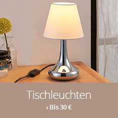 Tischleuchten bis 30 €